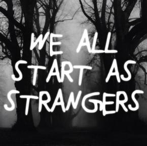 Strangers Dilemma